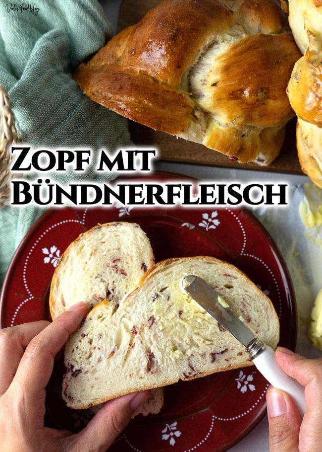 Zopf mit Bündnerfleisch, das perfekte Frühstück oder Brunch. Tolles Brot ganz einfach und schnell gemacht.