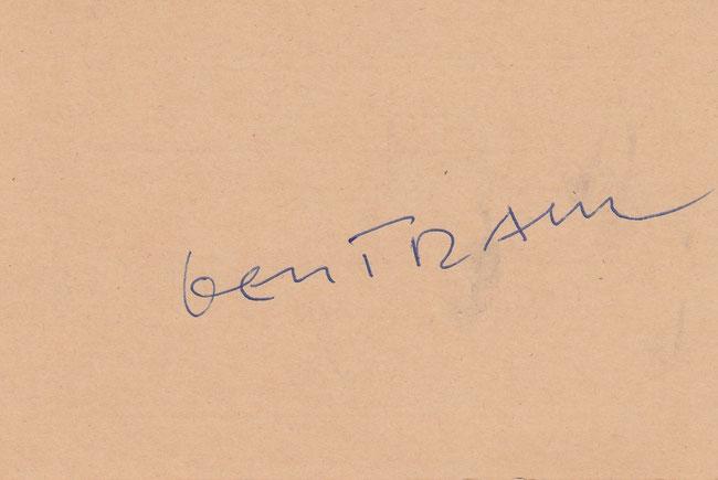 """Rückseite des obigen """"Aufgebots"""" mit dem Autogramm von """"Bertram"""". Dieses überreichte er mir einmal anlässlich unserer Vorbereitungssitzung auf eine Klassenzusammenkunft."""