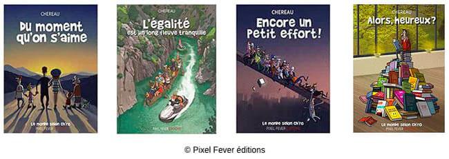Couvertures BD Du moment qu'on s'aime, L'égalité, Encore un petit effort, Alors heureux _ Antoine Chereau
