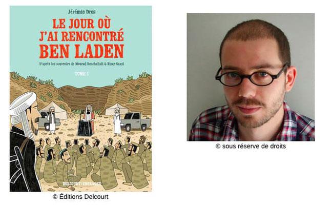 Le jour où j'ai rencontré Ben Laden   #Récit #Témoignage #France #Quartiers #Radicalisme #Périple #Afghanistan #Djihad #BenLaden #CampsEntraînement #11septembre #Guantanamo #Fleury #Traumatismes #ÉtatsUnis Jérémie Dres