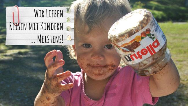 Reisen mit Kindern, Herausforderung, schwierig, Nutella, Familie, Franzls On Tour, franzlsontour