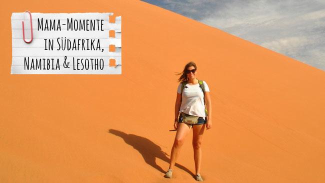 Südafrika, Namibia, Lesotho, Mama, Düne, Sand, Wüste, Familienreise, Afrika, Reisen mit Kindern
