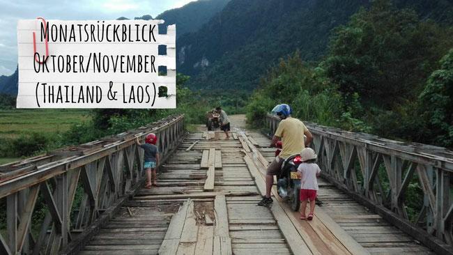 Monatsrückblick, Thailand, Laos, Mopel, Roller, Brücke, Vang Vieng, Franzls On Tour, franzlsontour, Sabbatical, Weltreise, Familie