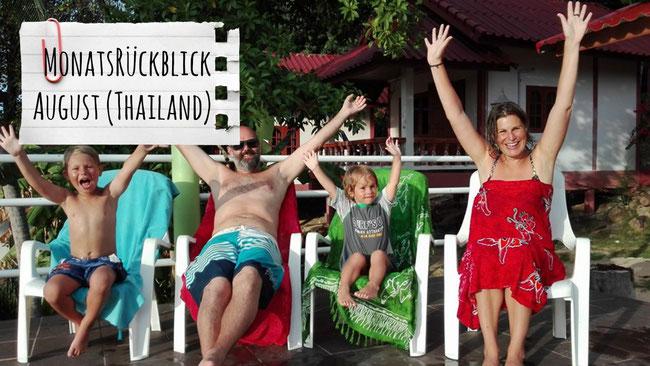 Monatsrückblick August, Thailand, Franzls On Tour, franzlsontour, Weltreise, Kinder, Koh Phangan