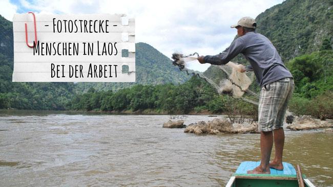 Laos, Menschen, Arbeit, Fischer, Fischernetz, Franzls On Tour, franzlsontour, Weltreise, Familie