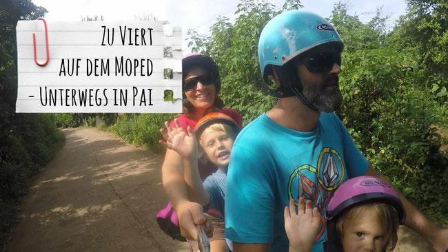 Zu viert auf dem Moped, Familie, Roller, Familie, Pai, Thailand, Franzls On Tour, franzlsontour, Weltreise, Südostasien