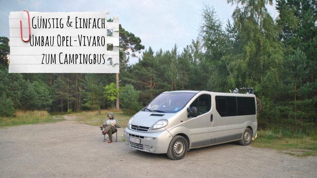 Umbau Opel Vivaro zum Campingbus, Opel Vivaro Campingbus, Franzls On Tour