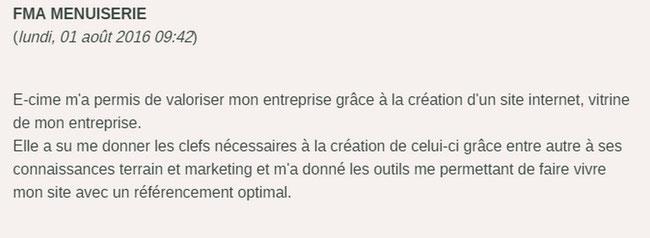 avis de FMA Menuiserie sur la création de son site internet avec e-cime.fr