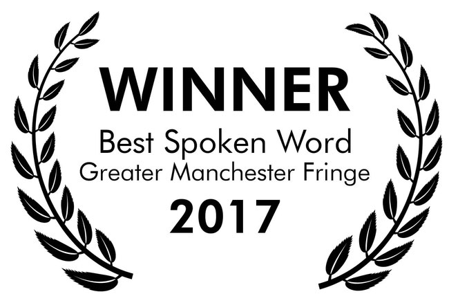 Greater Manchester Fringe Awards 2017: Best Spoken Word - Narcissist in the Mirror coming to Saddleworth Live on 22 Oct 2017