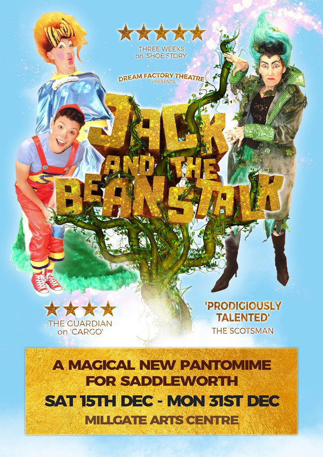 Dream Factory Theatre and the Millgate Arts Centre are thrilled to announce a brand new professional pantomime for 2018 JACK ANDTHE BEANSTALK