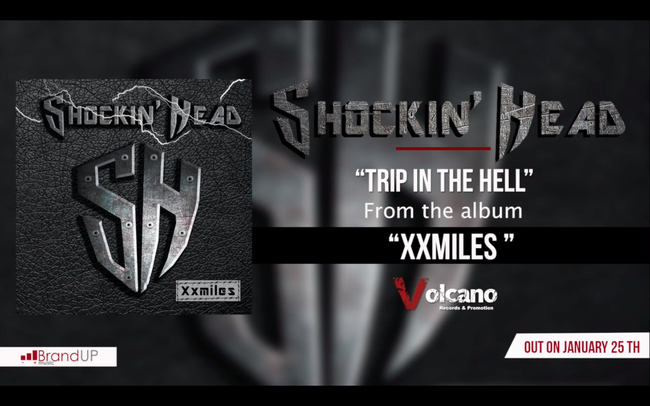 Trip in the Hell, first single for Shockin' Head