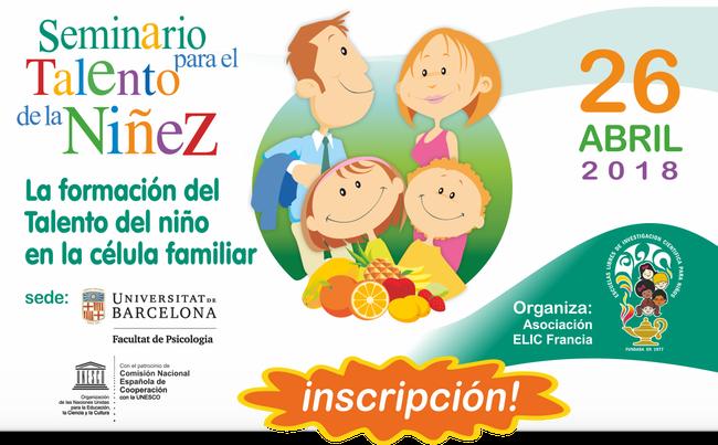 Seminario para el Talento de la Niñez Barcelona 2018 , Fundación ELIC , Asociación ELIC Francia