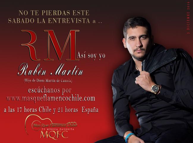 RuBén Martín en entrevista para masqueflamencochile «Así soy yo»