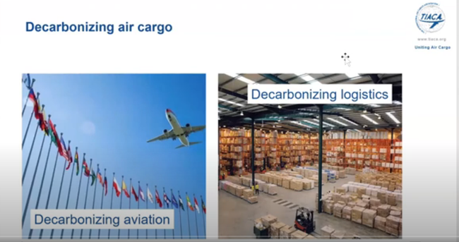Decarbonizing logistics is more than just aviation. Image: TIACA webinar presentation