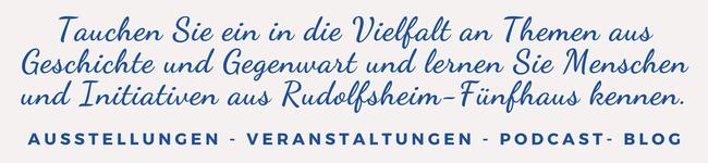Tauchen Sie ein in die Vielfalt an Themen aus Geschichte und Gegenwart und lernen Sie Menschen und Initiativen aus Rudolfsheim-Fünfhaus kennen.