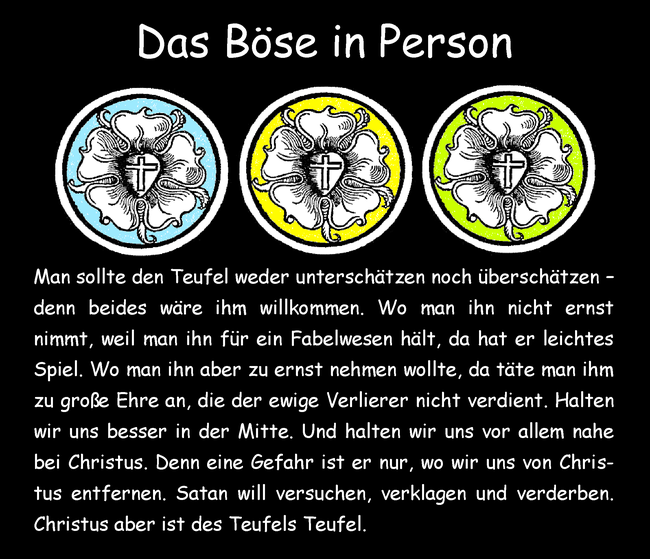 Das Böse in Person