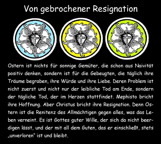 Von gebrochener Resignation