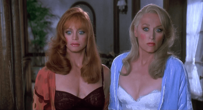 Goldie Hawn & Meryl Streep in Death Becomes Her