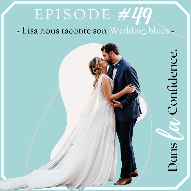 wedding-blues-temoignage-Lisa-DanslaConfidence