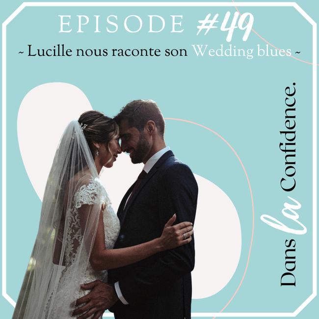wedding-blues-temoignage-Lucille-DanslaConfidence