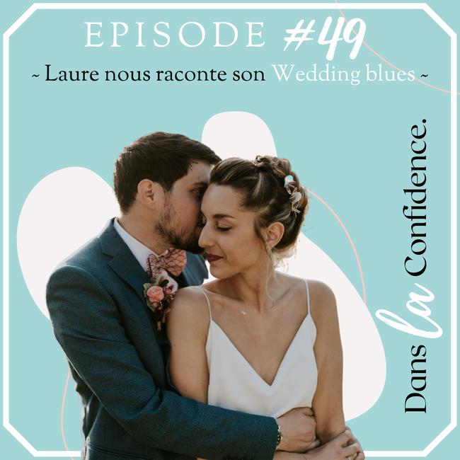 wedding-blues-temoignage-Laure-DanslaConfidence
