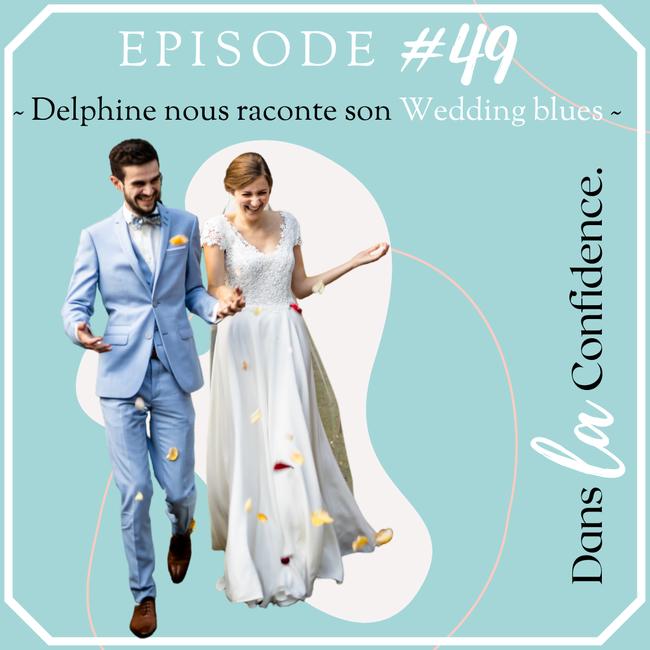 wedding-blues-temoignage-Delphine-DanslaConfidence