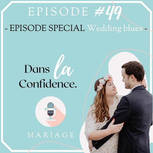 wedding-blues-temoignages-DanslaConfidence