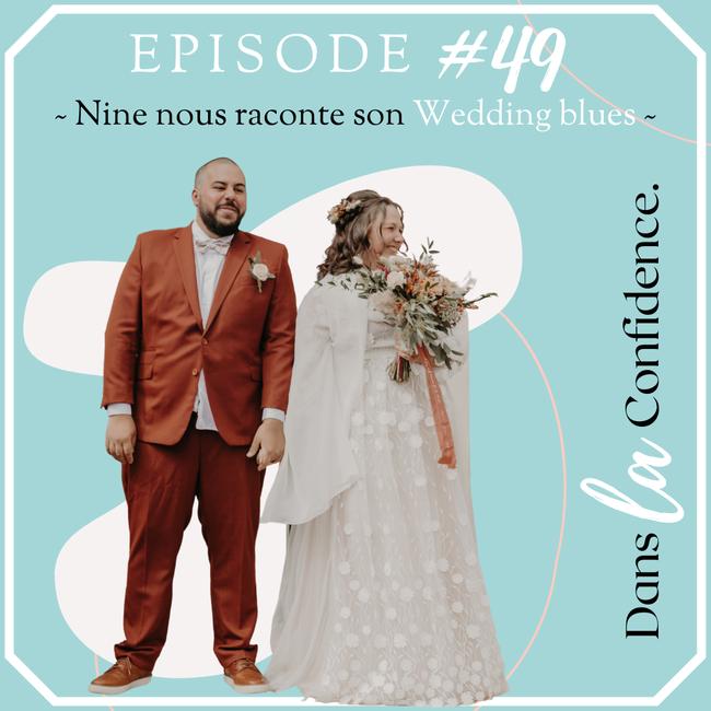 wedding-blues-temoignage-Nine-DanslaConfidence