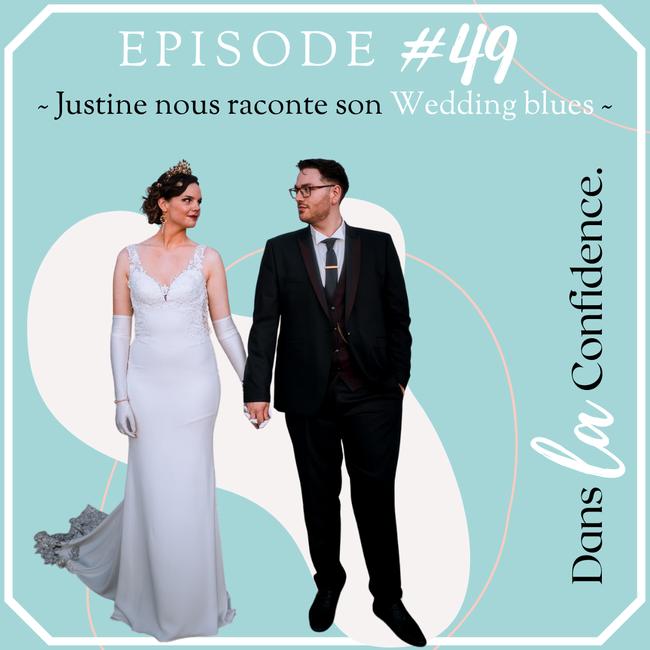 wedding-blues-temoignage-Justine-DanslaConfidence