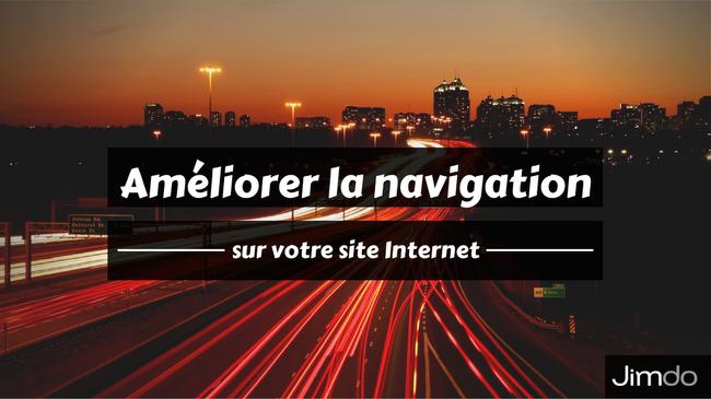 Améliorer votre navigation sur votre site Internet Jimdo