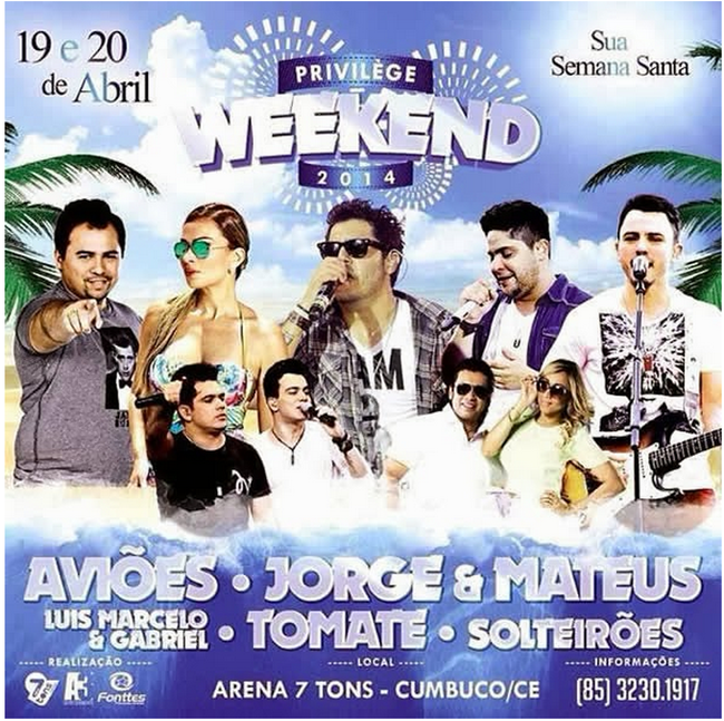 Evento: Privilège Weekend 2014 – Sua Semana Santa no Cumbuco