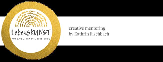 Lebenskunst - Kreatives Mentoring Kunsttherapie Farbtherapie und Stimmtherapie Kathrin Fischbach und systemisches Coaching