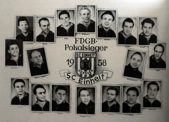 Die Pokalsieger des SC Einheit. Quelle. Bernhard Heck, 100 Jahre DSC.