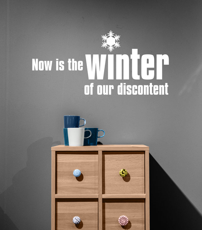 Now is the winter of our discontent Shakespeare Quote vinyl sticker for wall decorations. Comes papered easy to fit on smooth surfaces in many colour vinyl's.