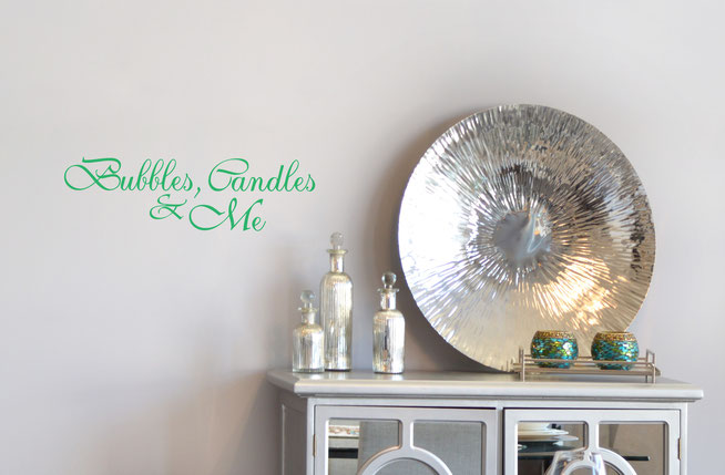 Bubbles, Candles & Me wall art quote sticker decal.