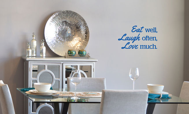 Eat well, laugh often, love much dining room wall art or kitchen quote from www.wallartcompany.co.uk
