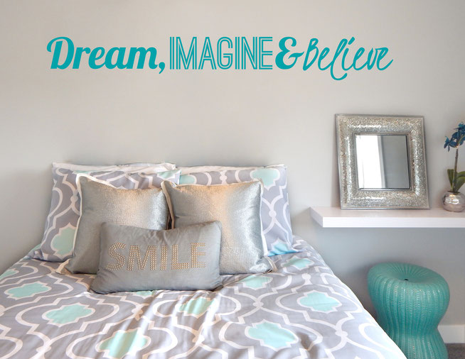 Dream, Imagine and Believe vinyl wall art quote from www.wallartcompany.co.uk