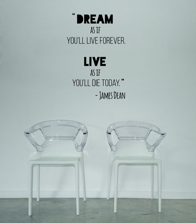 Dream like you'll Live Forever vinyl wall art sticker from www.wallartcompany.co.uk