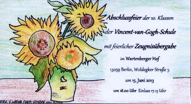 Eintrittskarte zur Abschlussfeier der 10. Klassen 2013 (Zeichnung: Denise Wendt nach V. van Gogh)