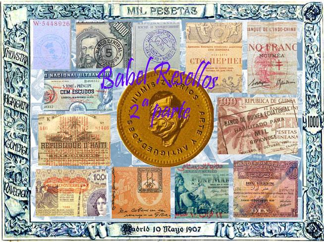 Babel un paseo por los resellos del billetario mundial 2ª parte