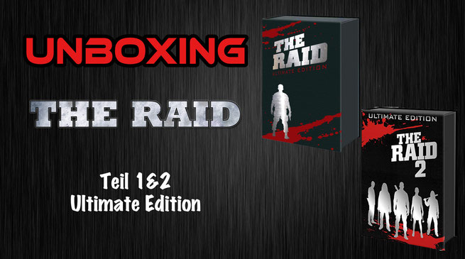 The Raid 1 und 2 Ultimate Edition Unboxing