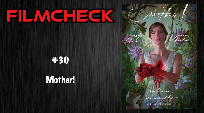 Mother! Filmcheck #30