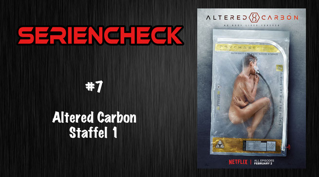 Altered Carbon Staffel 1 Seriencheck
