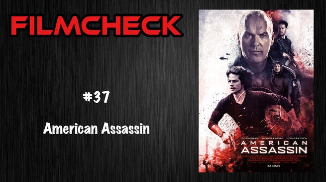 American Assassin Filmcheck #37