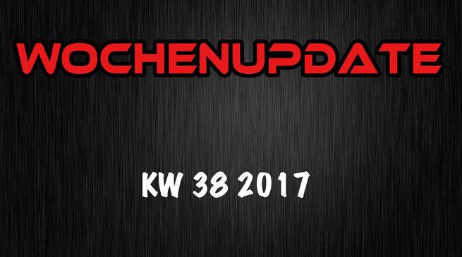 Wochenupdate 38 2017