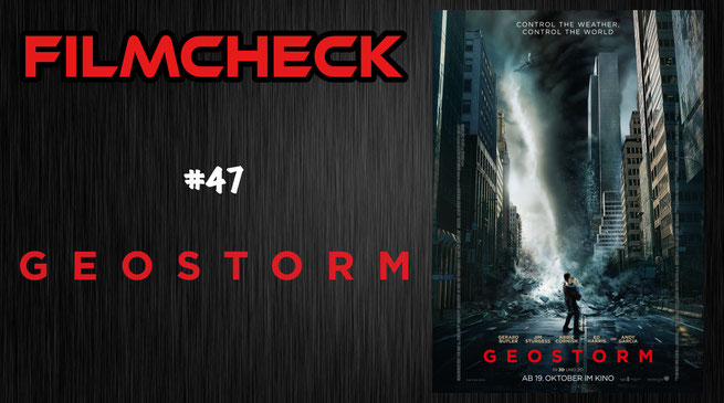 Geostorm Kritik/Review #47