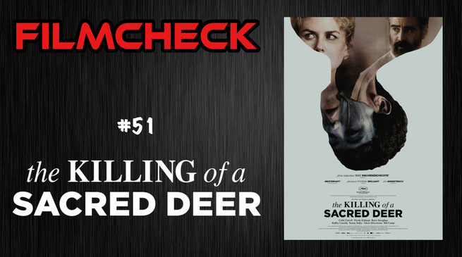 the Killing of a Sacred Deer Kritik/Review #51