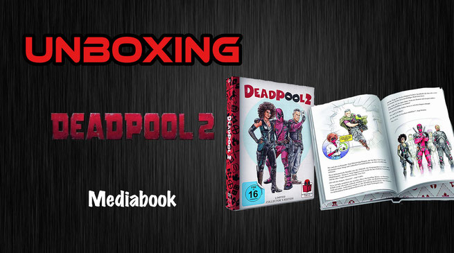 Deadpool 2 Mediabook Unboxing