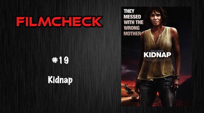 Kidnap im Filmcheck #19