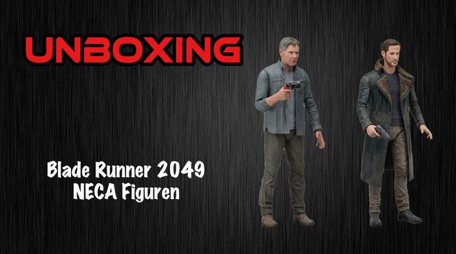 Blade Runner 2049 NECA Figuren Unboxing